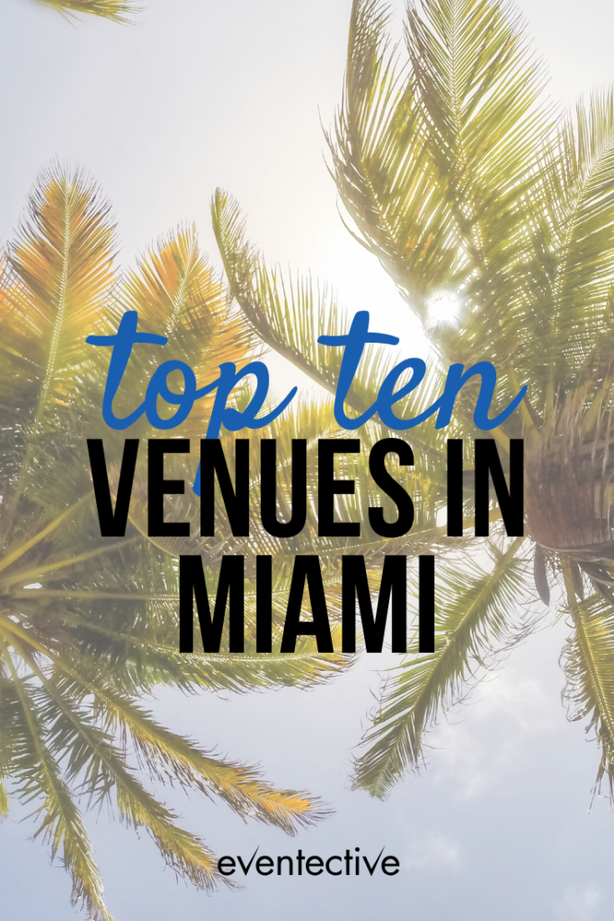 top ten venues in miami