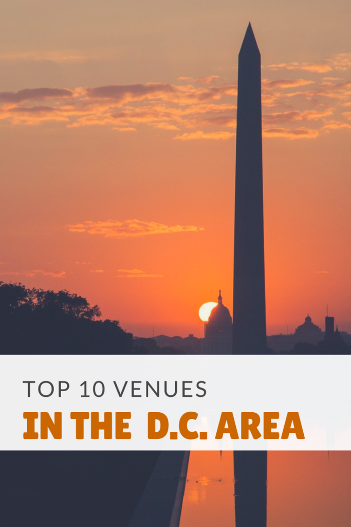 Top 10 Venues in the D.C. Area