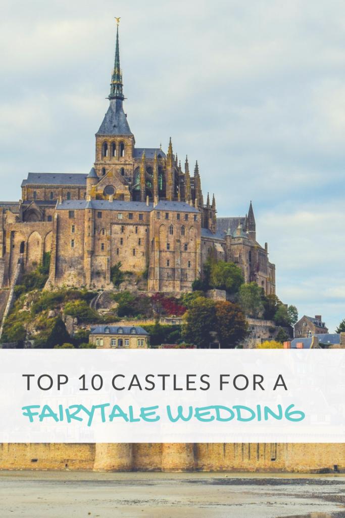 Top 10 Castles for a Fairytale Wedding