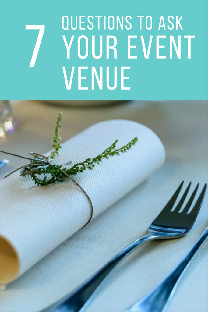 7 Questions to Ask your Event Venue before booking them.