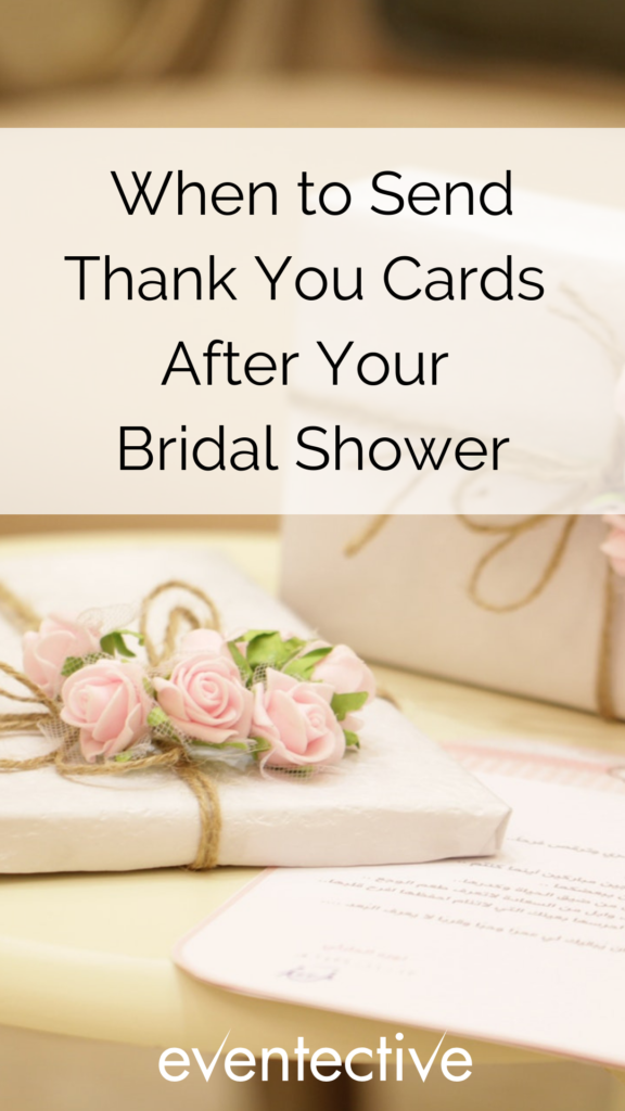 When to Send Thank You Cards After Your Bridal Shower