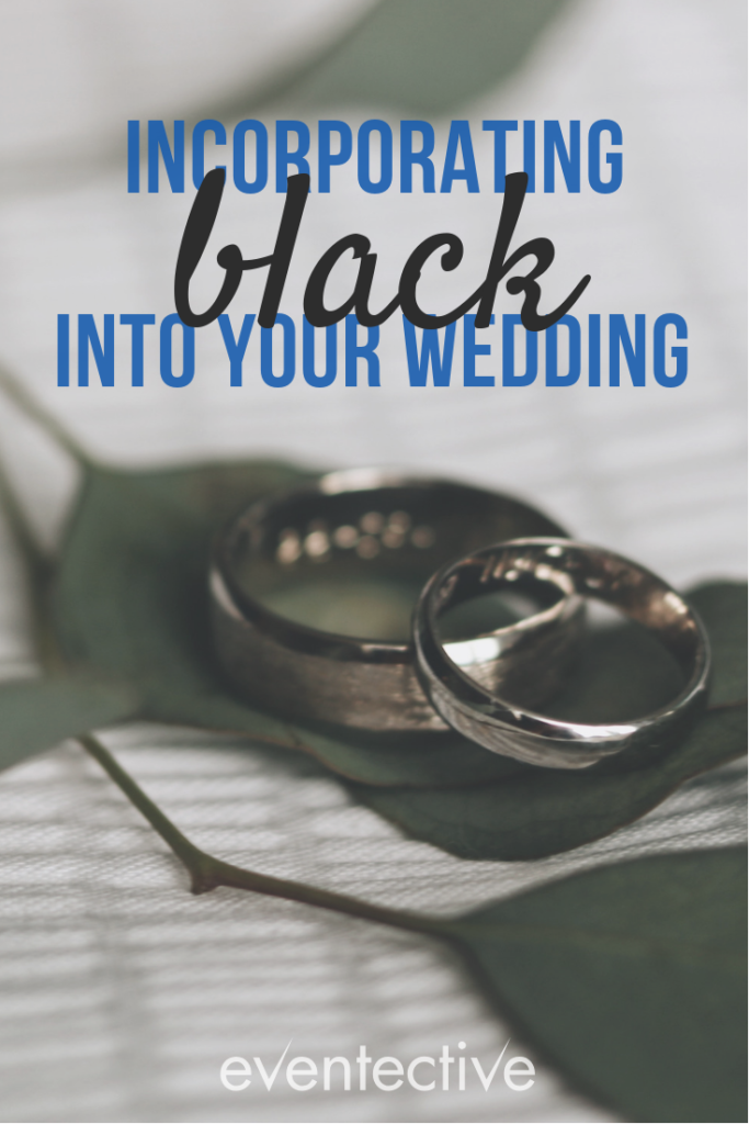 Incorporating Black Into Your Wedding