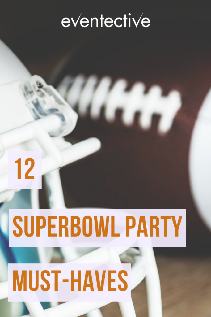12 Superbowl Must-Haves
