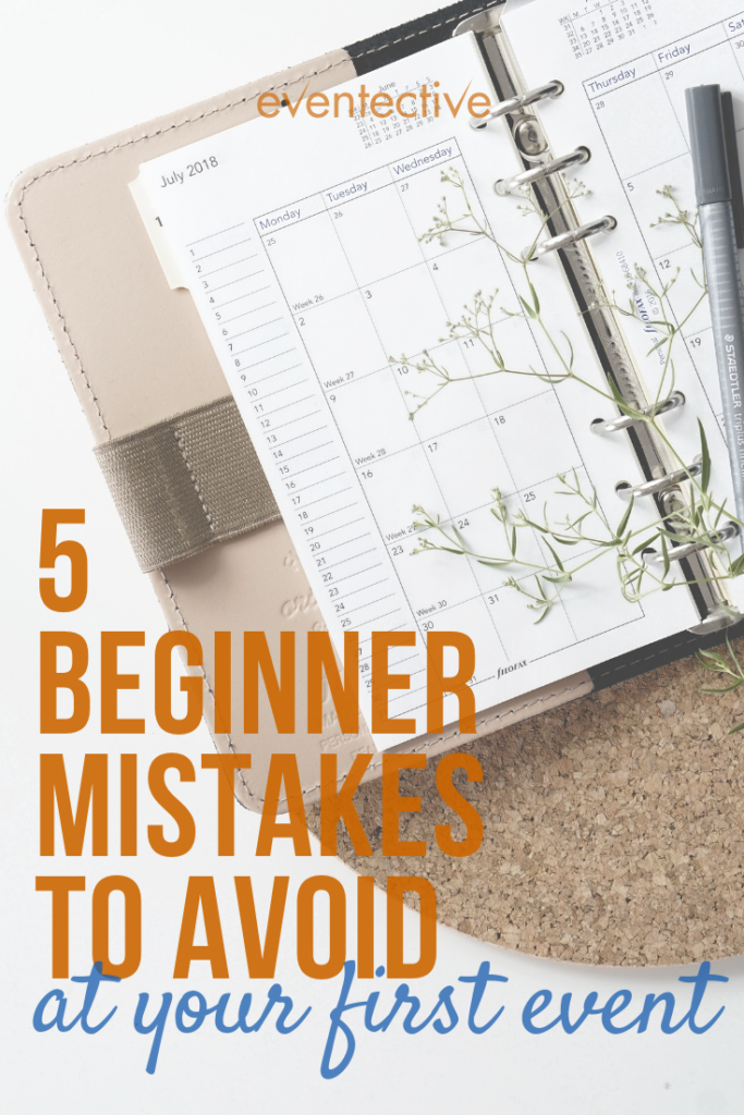 5 Beginner Mistakes to Avoid at Your First Event
