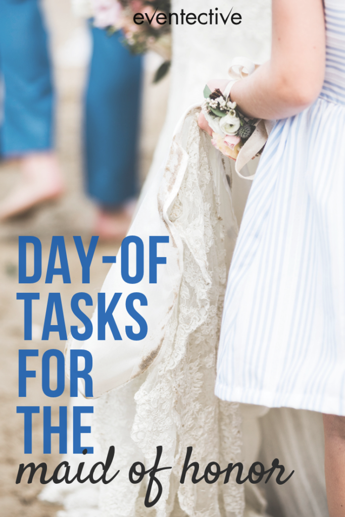 Day-of Tasks for the Maid of Honor