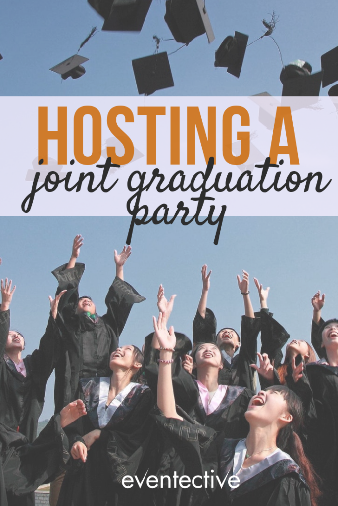 How to Host a Joint Graduation Party