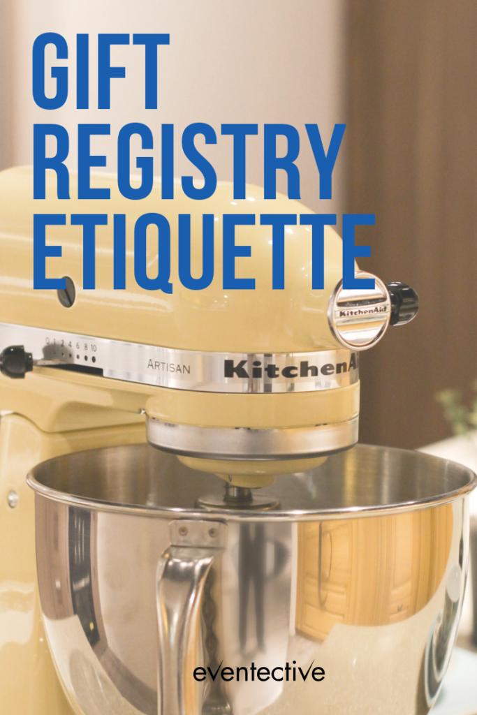 Proper Gift Registry Etiquette