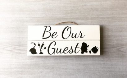 Beauty and the Beast Be Our Guest Sign