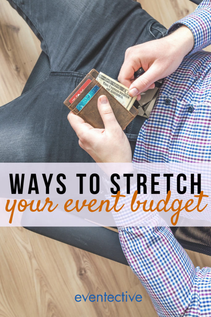 Effective Ways to Stretch Your Event Budget