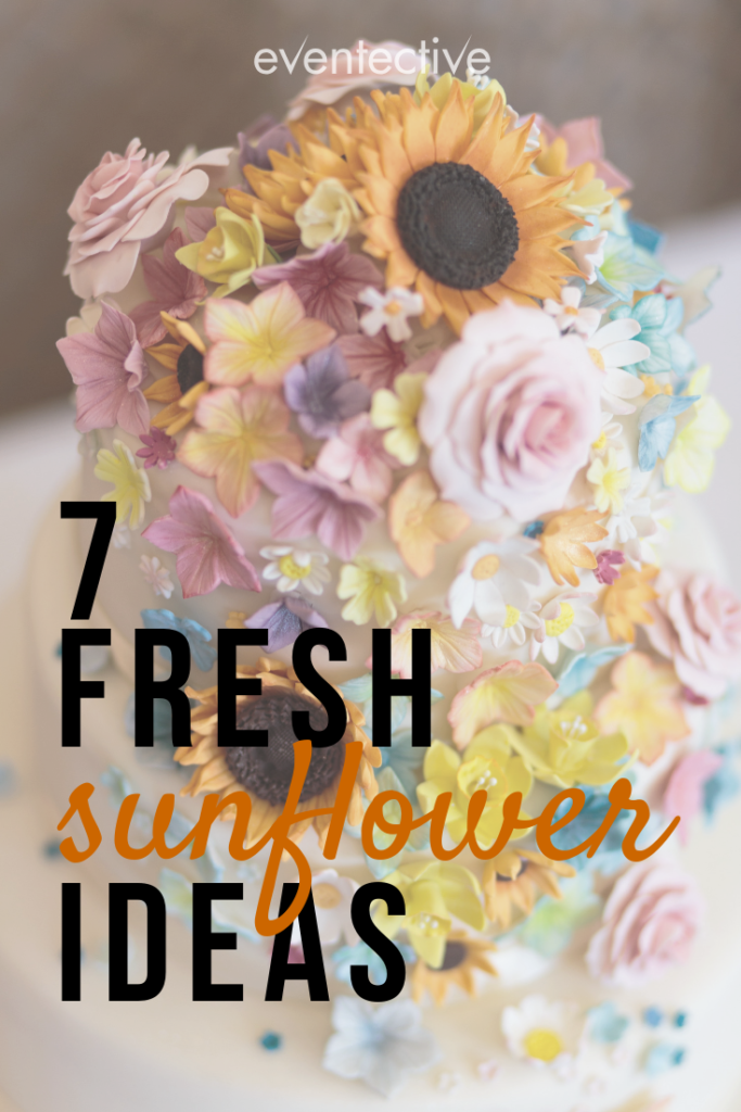7 Sunflower Ideas For Your Wedding