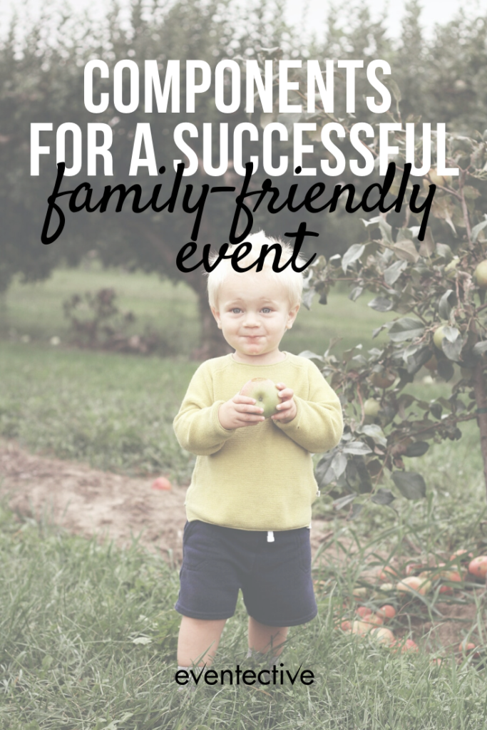 4 Components of a Successful Family-Friendly Event