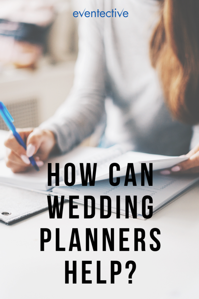 how can wedding planners help