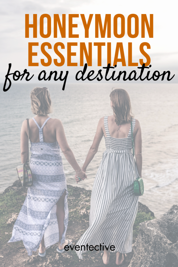 Honeymoon Essentials for any Destination