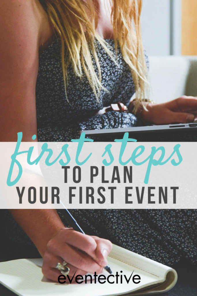 first steps to plan your first event