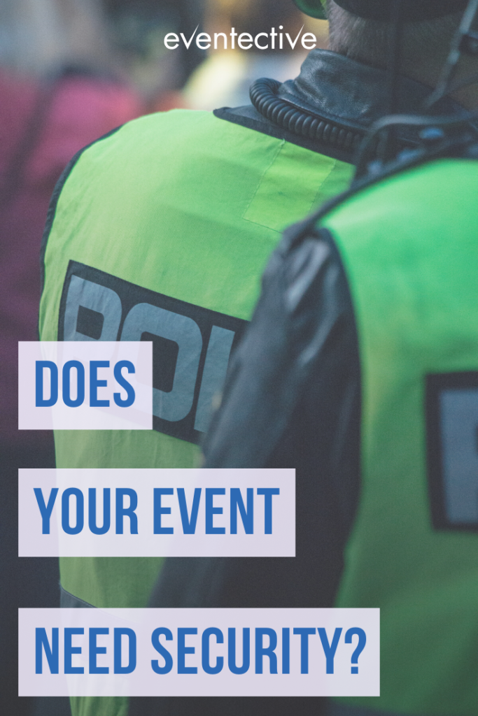 does your event need security?