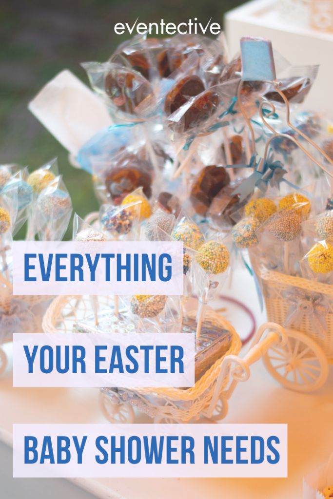 everything your easter  baby shower needs