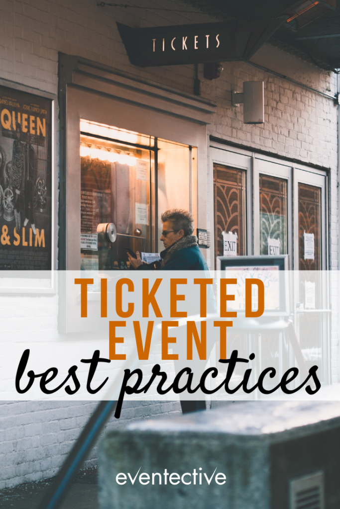 best practices for ticketed events