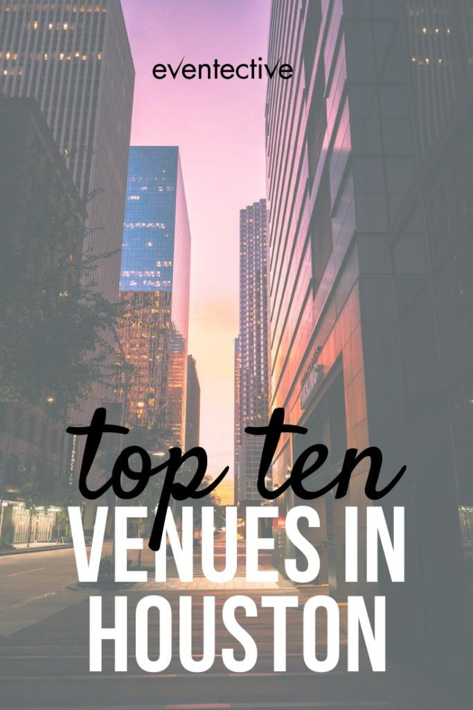 top ten venues in houston