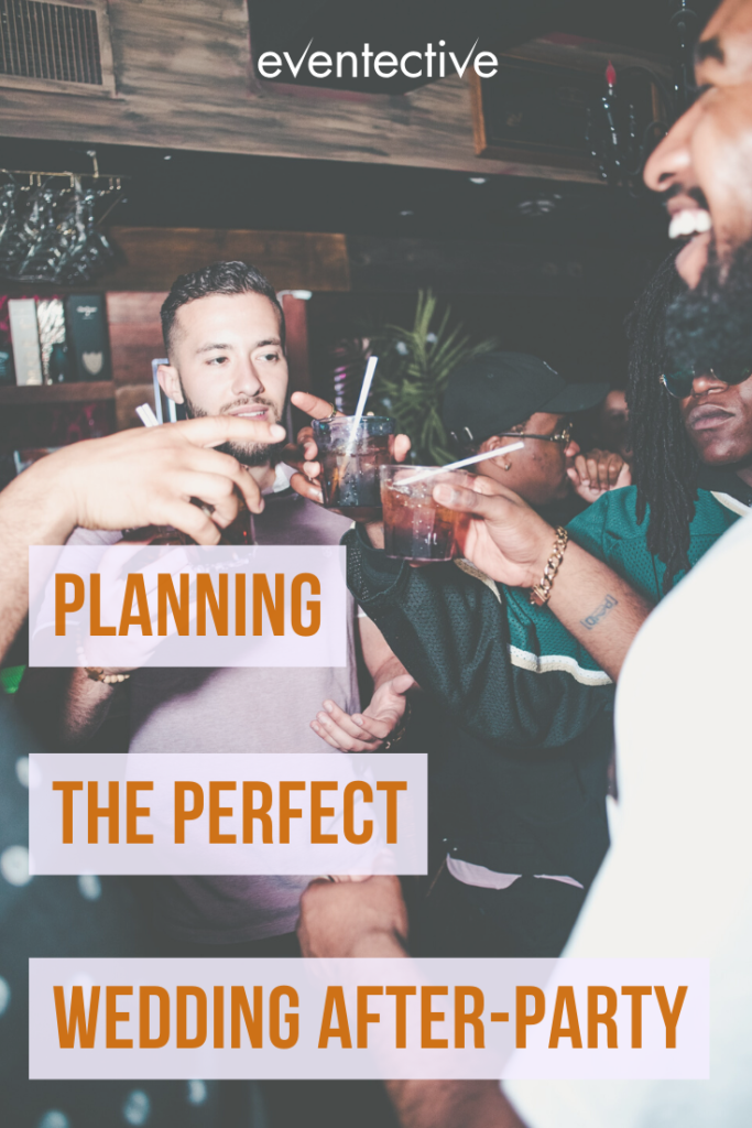planning the perfect wedding after-party