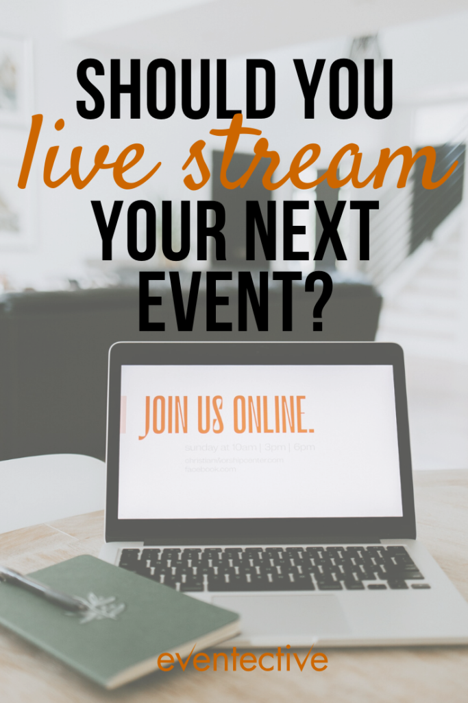 should you live stream your next event