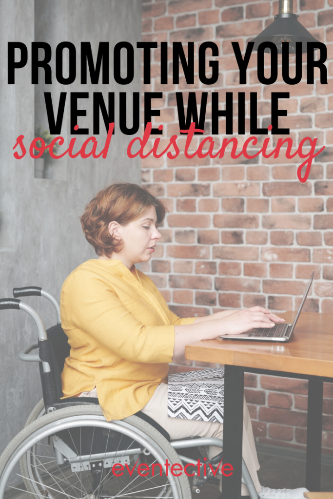 promoting your venue while social distancing