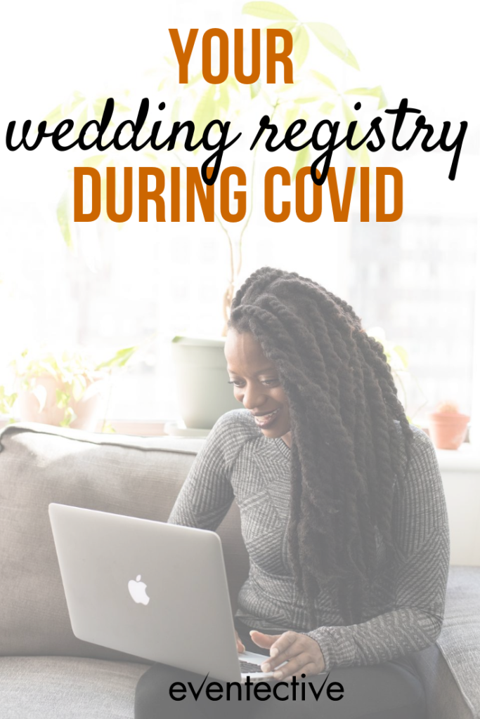 your wedding registry during covid