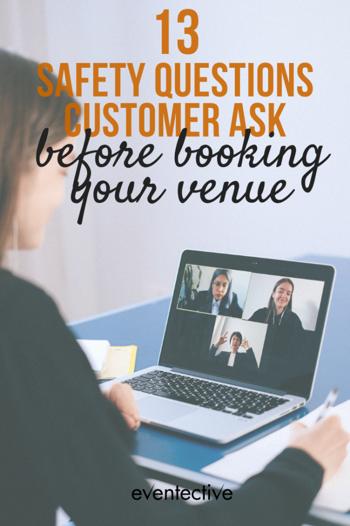 13 safety questions customers ask before booking your venue