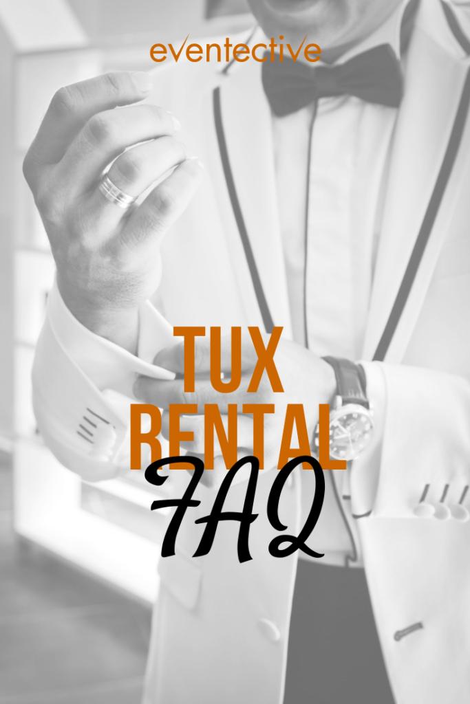 tux rentals FAQ