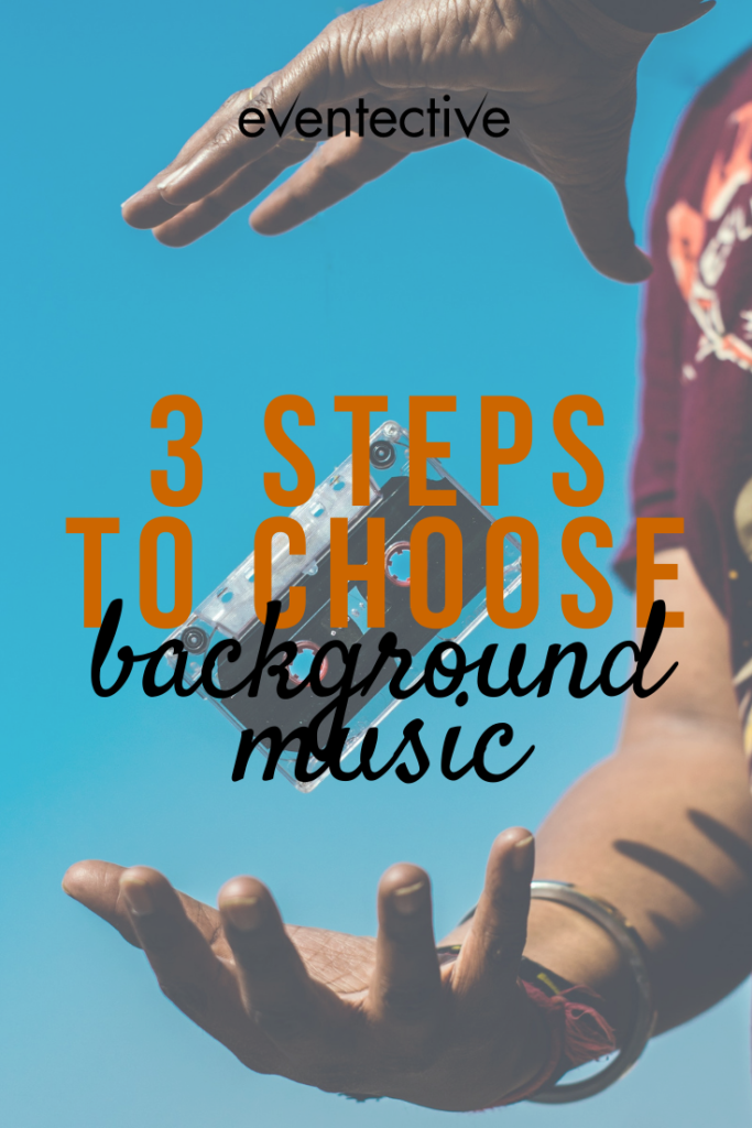 3 steps to choose background music