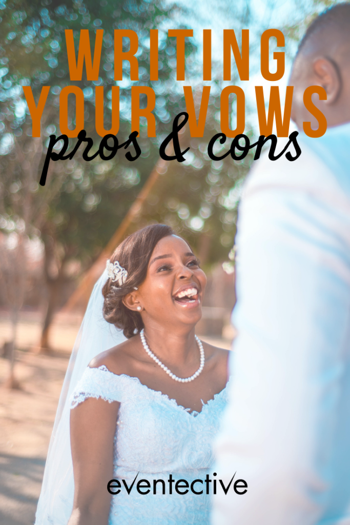 pros and cons of writing your own vows