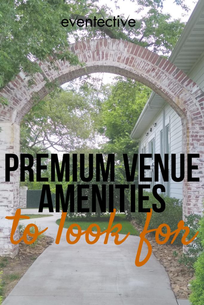 premium venue amenities to look for